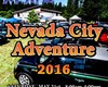 Nevada City Adventure 2016