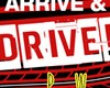 Arrive & Drive Contest featuring Phil Wicks!