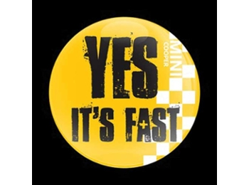 Dome Style 3 Inch Magnetic Badge - Mini Yes Fast Yellow